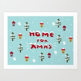Home for Xmas Art Print