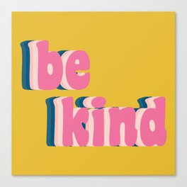 Be Kind Inspirational Anti-Bullying Typography Canvas Print