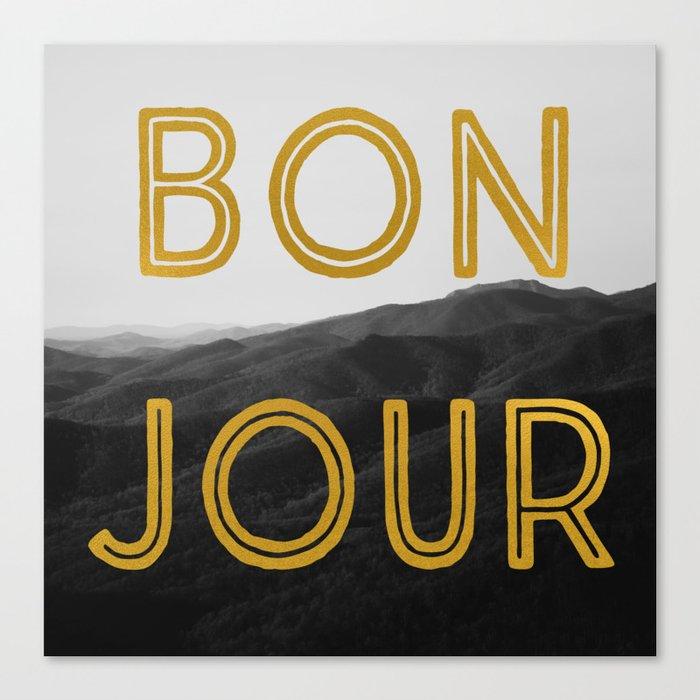 Bonjour (Mountains) Canvas Print