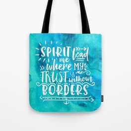 Trust Without Borders Tote Bag