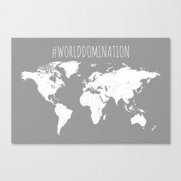 #WorldDomination World Map in Grey Canvas Print