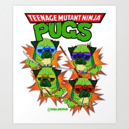 Teenage Mutant Ninja Pugs Kunstdrucke
