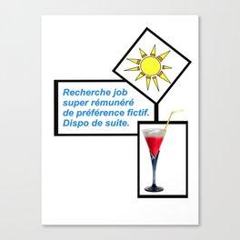Recherche job ... de préférence fictif Canvas Print