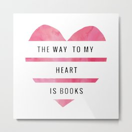 the way to my heart Metal Print
