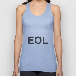 EOL End Of Life Unisex Tank Top