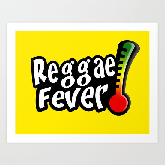 Reggae Fever Art Print