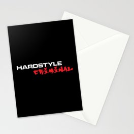Hardstyle Criminal Music Quote Stationery Cards