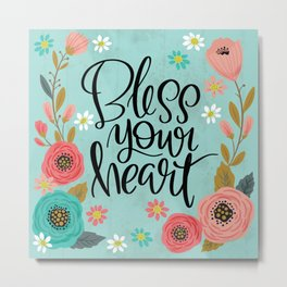 Pretty Not-So-Swe*ry: Bless Your Heart Metal Print
