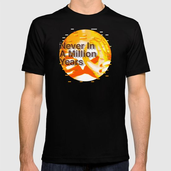 Never In A Million Years < The NO Series (Orange) T-shirt