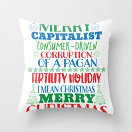 Merry Capitalist Consumer Driven Christmas Funny Holiday Tee Throw Pillow