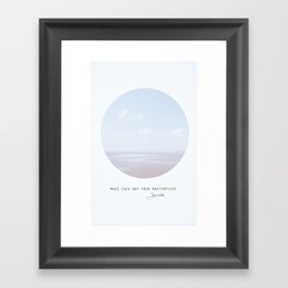 Make Each Day Your Masterpiece II Framed Art Print