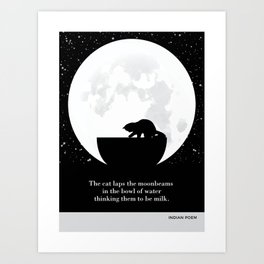 "Indian Poem ""The cat laps the moonbeams"" cat literary quotes Art Print"