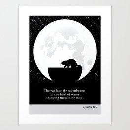 "Indian Poem ""The cat laps the moonbeams"" cat literary quotes Art Print"