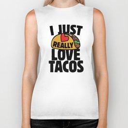 I just really love tacos Biker Tank