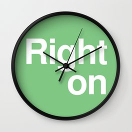Right on Wall Clock