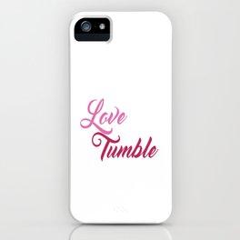 Live Love Tumble Gymnastics T-shirt iPhone Case