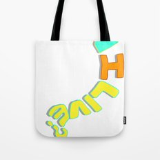 Can I Live? Tote Bag