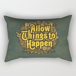 Allow Things to Happen Rectangular Pillow