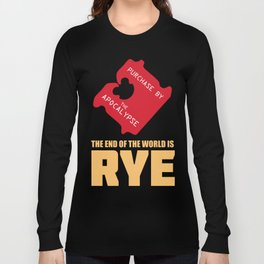 The End of the World Is Rye by Brett Cottrell Long Sleeve T-shirt