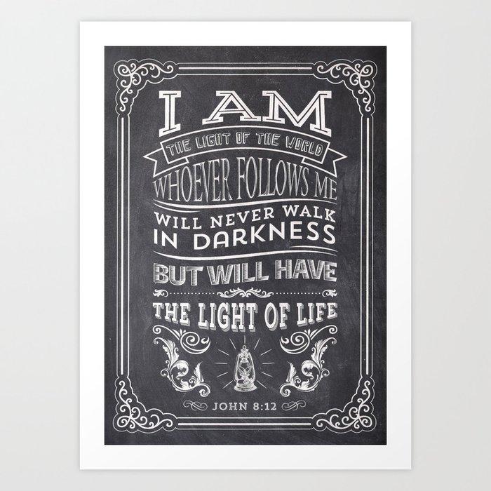Typography Motivational Christian Bible Verses Poster - John 8:12 Art Print