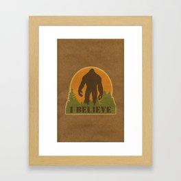 Bigfoot - I believe Framed Art Print