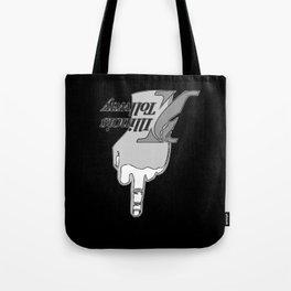 illwayz Tote Bag