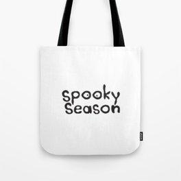 spooky season Tote Bag