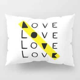 LOVE yourself - others - all animals - our planet Pillow Sham