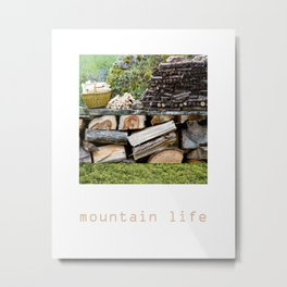 Mountain Life Metal Print