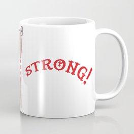 I am strong Coffee Mug