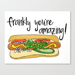 Frankly You're Amazing Canvas Print