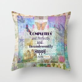 Jane Austen Pride and Prejudice Quote Completely And Perfec Throw Pillow