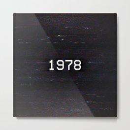 1978 Metal Print