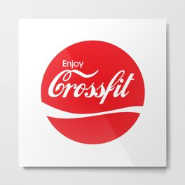 Enjoy Crossfit Metal Print