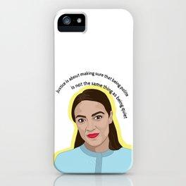 Alexandria Ocasio-Cortez Quote iPhone Case