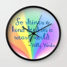 Inspirational Art Willy Wonka Quote and a Rainbow Feather Wall Clock