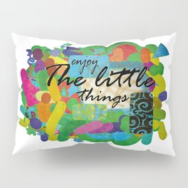 Little Things Pillow Sham