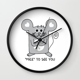 MICE to see you Wall Clock