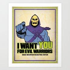 Skeletor - We want you for evil warriors Art Print