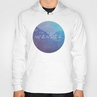 not all who wander are lost Hoodies featuring All Who Wander by Wander Creative