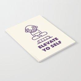 Elevate Yo Self Notebook