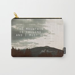The Mountain is Calling Carry-All Pouch