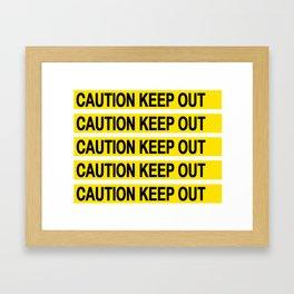 Caution Keep Out Framed Art Print