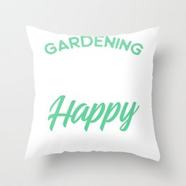 Gardening product for Women Gardening Is My Happy Hour Tee print Throw Pillow