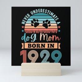 Dog Mom born 1929 100th Birthday Gift Mini Art Print