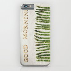 Good Morning Asparagus Slim Case iPhone 6s