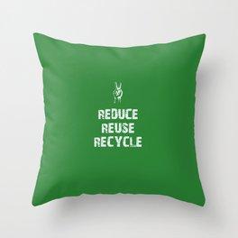 Reduce... Throw Pillow