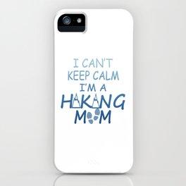 I'M A HIKING MOM iPhone Case