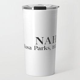 Nah Rosa Travel Mug