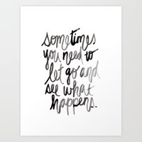 let it go Art Prints featuring Let go.  by Hello Monday